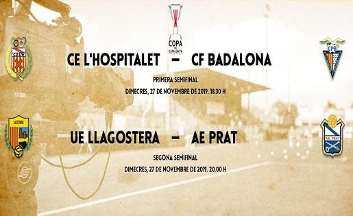 CopaCat , Badalona, L'Hospitalet, Llagostera, Prat