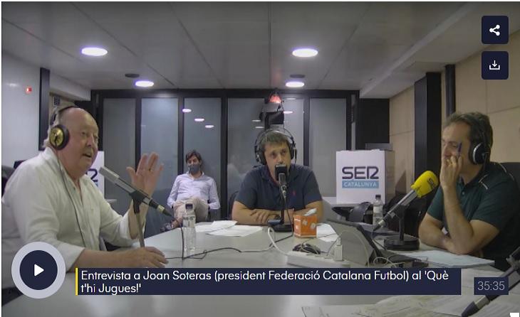 Joan Soteras, president de la Federació Catalana, al 'Què t'hi Jugues' de la Cadena SER